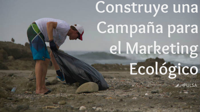Cómo hacer marketing ambiental