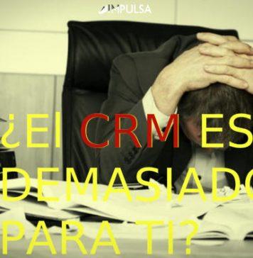 CRM es demasiado complejo