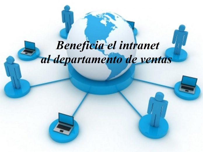 Beneficia el intranet al departamento de ventas
